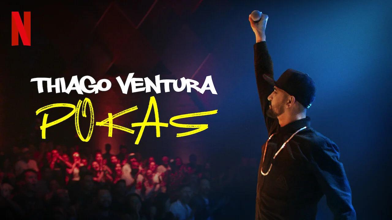 Thiago-Ventura-Pokas-Netflix